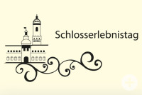 Schlosserlebnistag Baden-Württemberg